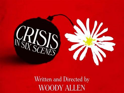 'Crisis in six scenes'. Sorprèn poc però diverteix