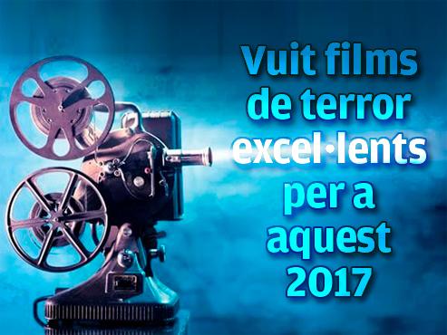 Vuit films de terror excel·lents per a aquest 2017